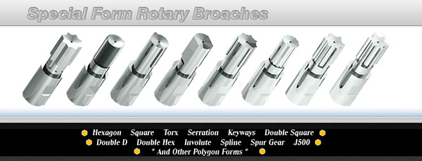 Rotary Broach Tools