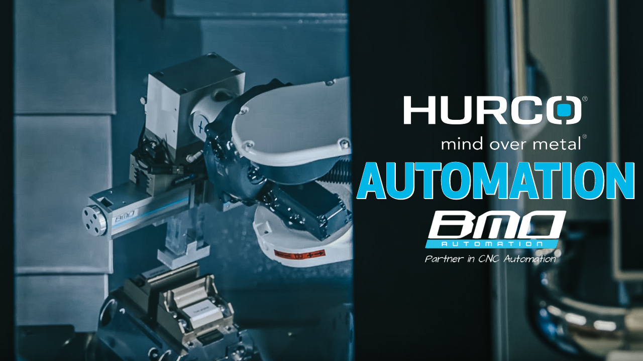 Industrial Automation with Hurco CNC and BMO Automation