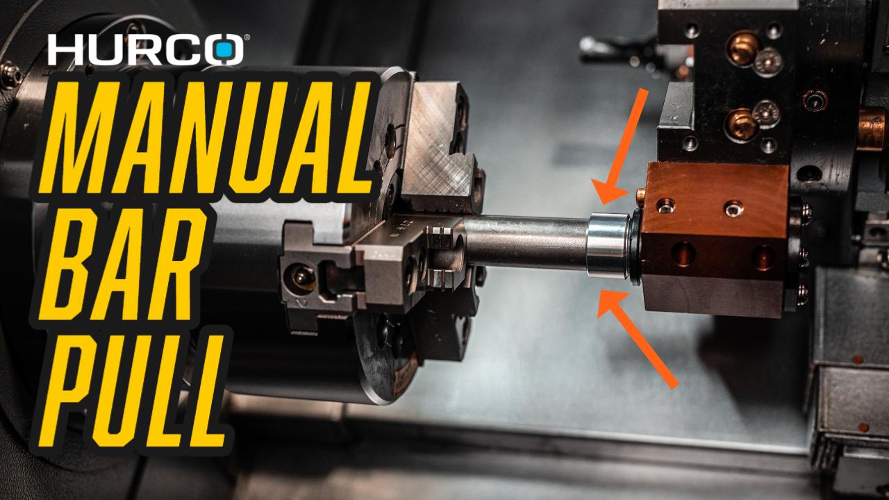 Manual Bar Pull On A Hurco CNC Lathe - Tips & Tricks